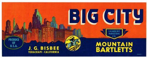 ORIGINAL VINTAGE 1950S CRATE LABEL BIG CITY PEARS VERY RARE TEHACHAPI BISBEE