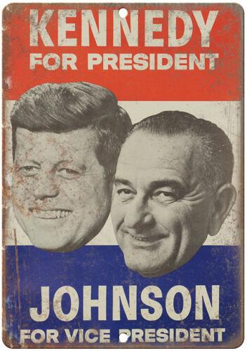 "JFK John F. Kennedy Johnson Campaign Poster 10"" x 7"" Retro Metal Sign"