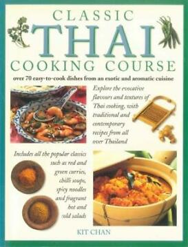 Chan, Kit-Classic Thai cooking course