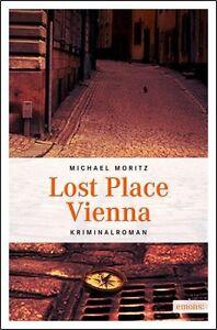 Lost Place Vienna von Moritz, Michael