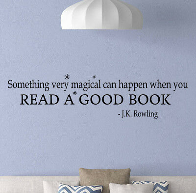 J K Rowling Wall Decal Quote Read A Good Book Vinyl Sticker Classroom Decor 900 - Decorate A Classroom