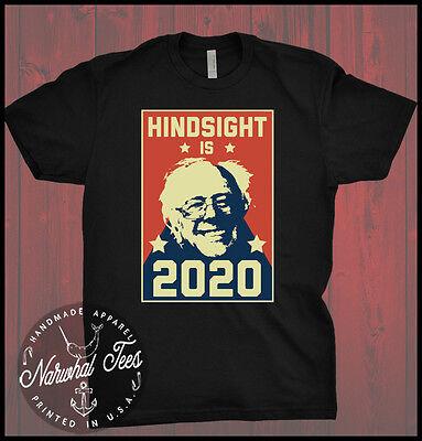 Bernie Sanders Hindsight Is 2020 T Shirt Tee T Shirt 20 20 Xmas Funny Bern