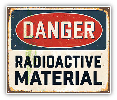 Danger Radioactive Material Vintage Metal Sign Car Bumper Sticker 5'' x 4''