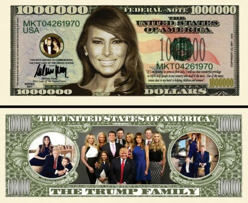 Melania Trump + Family Million Dollar Bill Funny Money Novelty Note +FREE SLEEVE