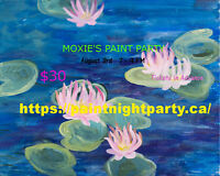 Moxies' Paint Party: Water Lilies, Aug 3rd