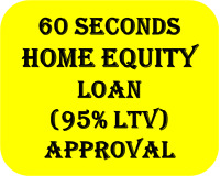 2nd  MORTGAGE ( HOME EQUITY LOANS) 95% LTV for BAD Credit