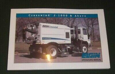Elgin Crosswind J-1000 Up Street Sweeper Operator Operation Maintenance Manual