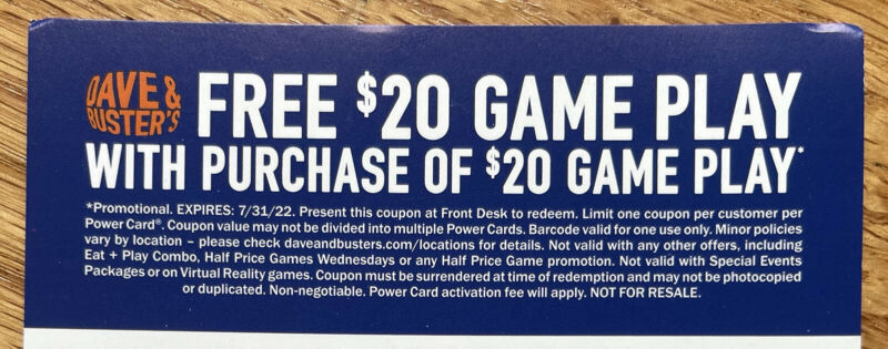 12 Dave and Busters D&B $20 gameplay with same purchase powercard EXP 07/31/2022