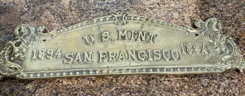 U.S. MINT SAN FRANCISCO 1894 Solid Brass Plaque