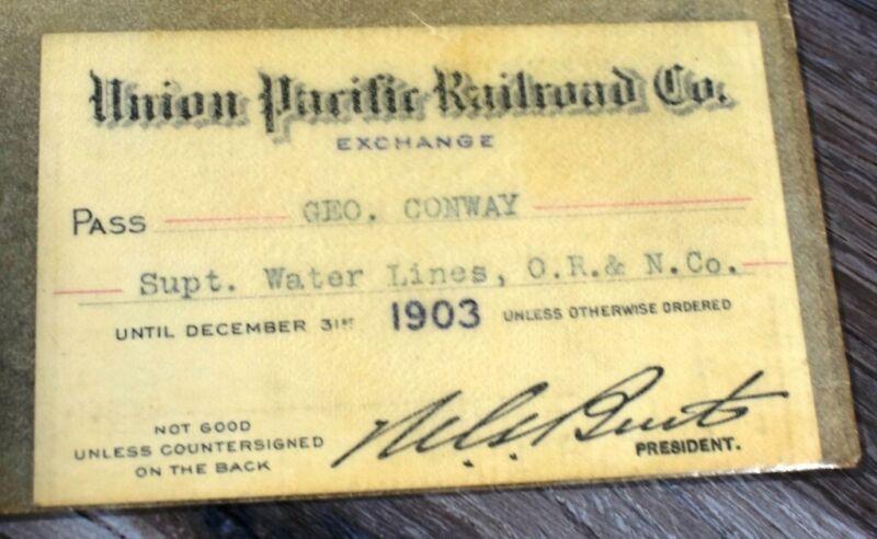 1903 Union Pacific RR Company. railroad annual pass Geo. Conway