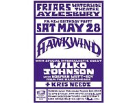 Friars Flyer Hawkwind and wilco johnson sat 28th may