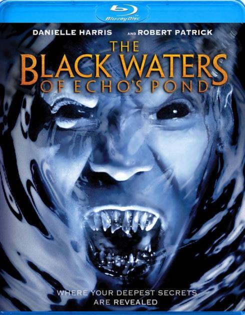 BLACK WATERS OF ECHO'S POND - BLU RAY - Region A - Sealed