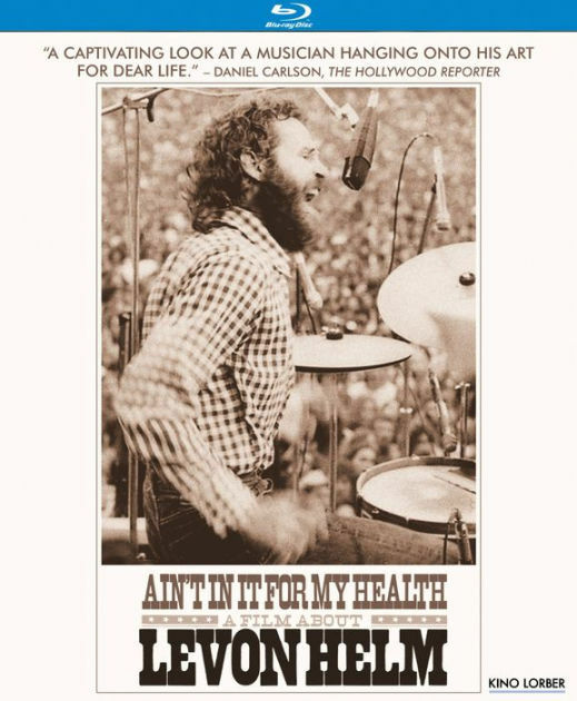 AIN'T IN IT FOR MY HEALTH: A FILM ABOUT LEVON HELM - BLU RAY - Region A - Sealed