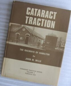 Cataract Traction: The Railways of Hamilton