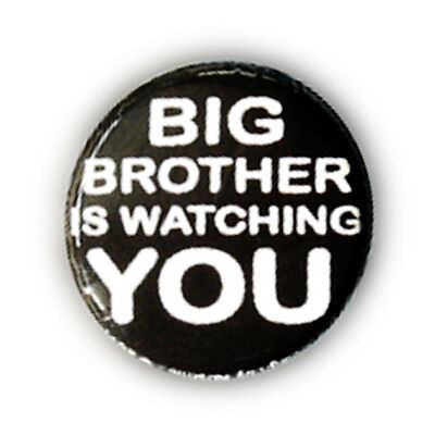 Badge BIG BROTHER IS WATCHING YOU n & b 1984 culte retro vintage pop pins Ø25mm