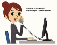 Office Admin position available -full time