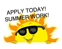 Summer Positions! APPLY TODAY! Start this WEEK!!!