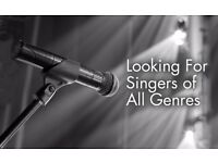 Singers Of All Genres Wanted!