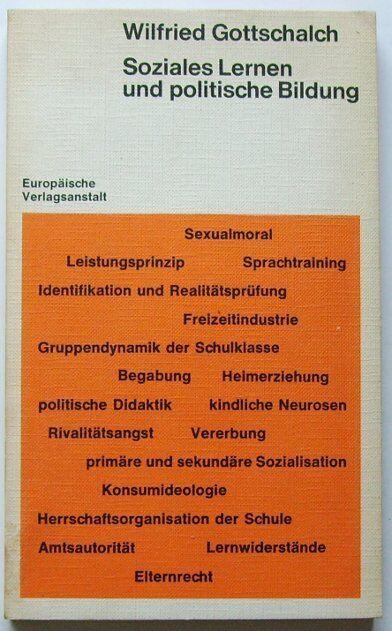 *Soziales Lernen und politische Bildung* von Wilfried Gottschalch