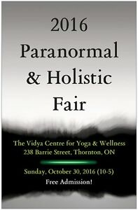 2016 Paranormal & Holistic Fair at The Vidya Centre