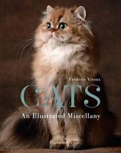 Cats-An-Illustrated-Miscellany-by-Frederic-Vitoux-Hardback-2014