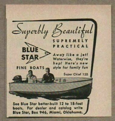 1957 Print Ad Blue Star Better Built Boats Miami,Oklahoma