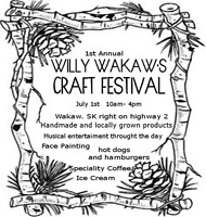*Willy Wakaw's Craft Festival** Looking for Vendors