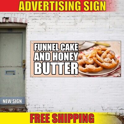 Funnel cake and honey butter Advertising Banner Vinyl Mesh Decal Sign best (Best Banner And Sign)