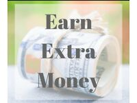 Earn extra money?