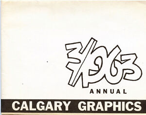 CALGARY GRAPHICS THIRD ANNUAL EXHIBITION 1963