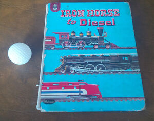 Iron Horse to Diesel, A Whitman Book, 1961, Paul Snow