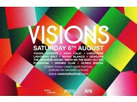 Visions festival tickets 30 pound per ticket 6 august