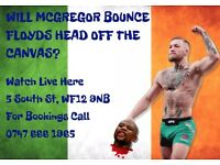Watch Conor Mcgregor V Floyd Mayweather LIVE (Only 15 places)