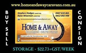 HOME AND AWAY BUDGET CARAVANS - Caravan Sales. Storage $22.73+gst Deception Bay Caboolture Area Preview