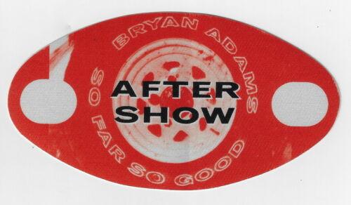 BRYAN ADAMS  / Unused OTTO Satin Cloth AFTER SHOW Pass : SO FAR SO GOOD Tour !!