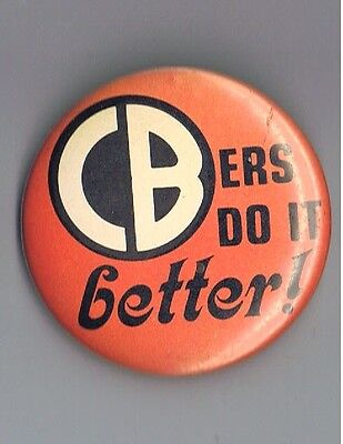 "Vintage 1976 CBers Do It Better 2.25"" Pinback Button Advertising Radio Truckers"