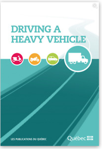 Driving a Heavy Vehicle Handbook Quebec Class 3