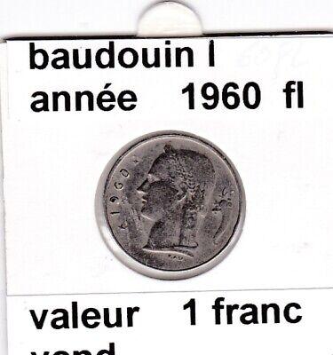 BF 3 )pieces de 1 francs  baudoui 1   1960  belgie  &