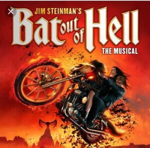 Bat out of hell musical Wednesday 18th
