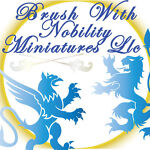 Brush With Nobility Miniatures, LLC