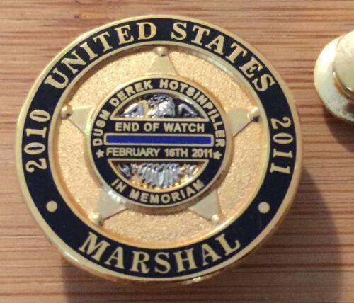 US Marshals Service - DUSM Derek Hotsinpiller Commemorative EOW Lapel Pin