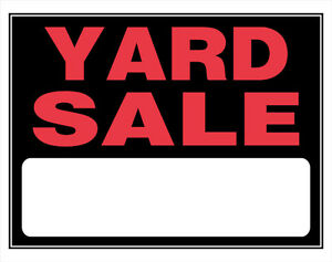YARD SALE!!! Garage Sale!