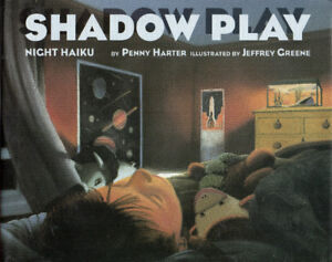 SHADOW PLAY: Night Haiku - Penny Harter 1994 Hcvr DJ 1st