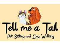 Tell me a Tail Pet Sitting and Dog Walking