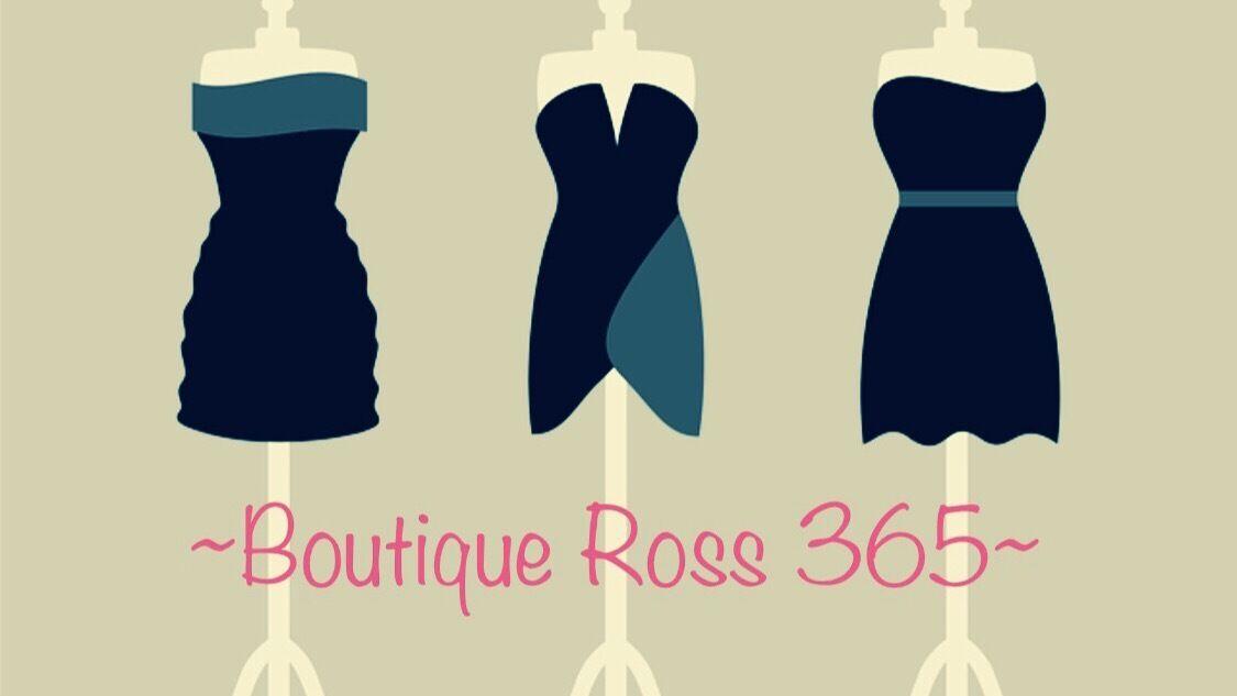 Boutique Ross 365