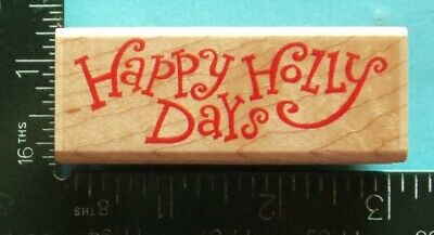 HAPPY HOLLY DAYS Christmas Saying Rubber Stamp by Stampabilities ()