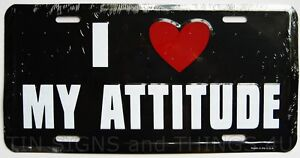 I-Love-My-Attitude-novelty-metal-License-Plate-novelty-car-tag-funny-slogan-gift