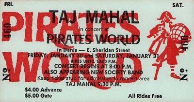 TAJ MAHAL 1970 GIANT STEP TOUR UNUSED PIRATES WORLD CONCERT TICKET / NMT