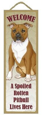 """Spoiled Rotten PitBull Lives Here Sign 5"""" x 15"""" Plaque Gift pet dog"""