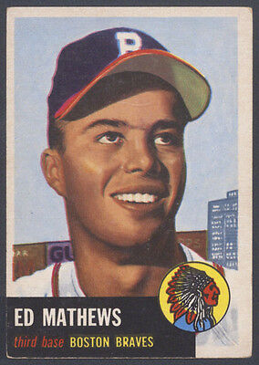 1953 TOPPS ~ #37 ~ ED EDDIE MATHEWS ~ PRICED TO SELL ~ BEST DEAL ON (Best To Sell On Ebay)